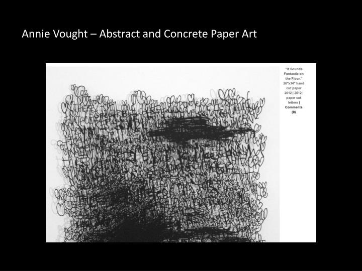 Annie Vought – Abstract and Concrete Paper