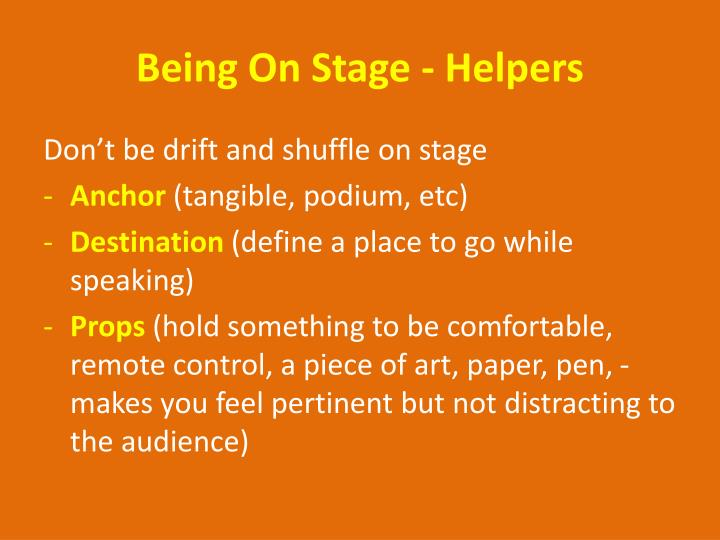 Being On Stage - Helpers