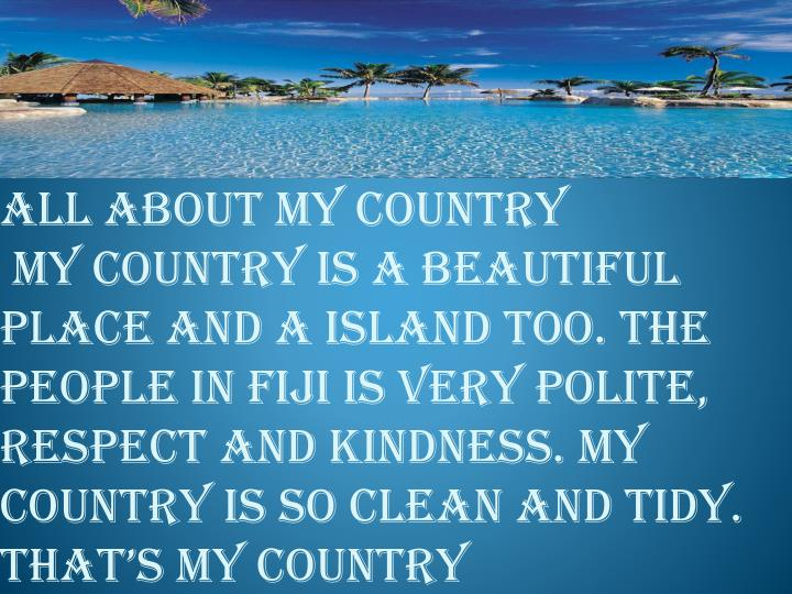 All about my country