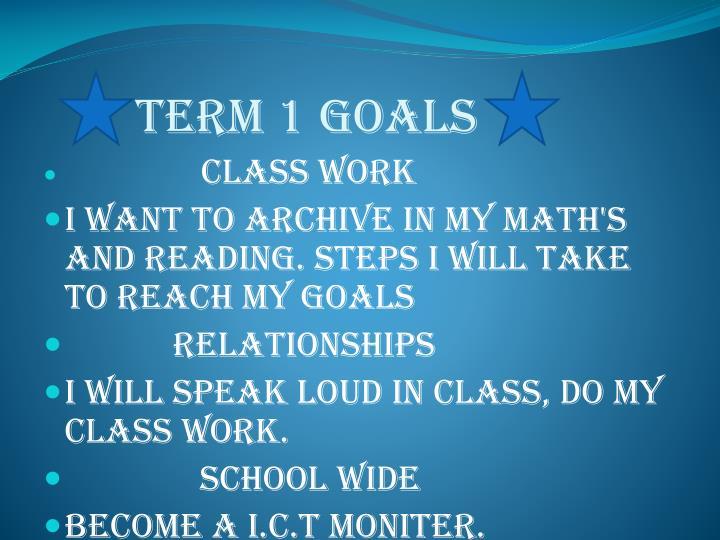 Term 1 goals
