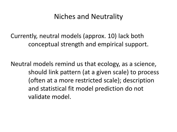 Niches and Neutrality