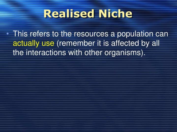 Realised Niche
