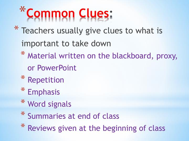 Teachers usually give clues to what is