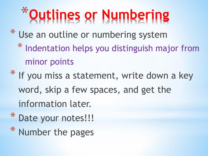 Use an outline or numbering system