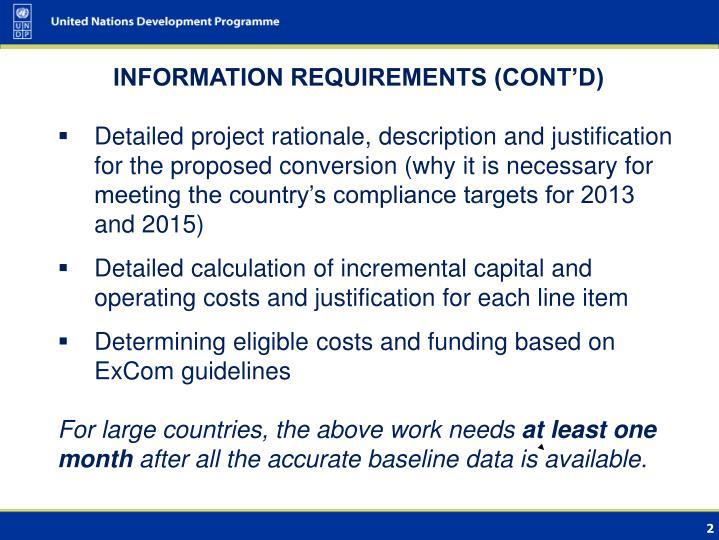 INFORMATION REQUIREMENTS (CONT'D)