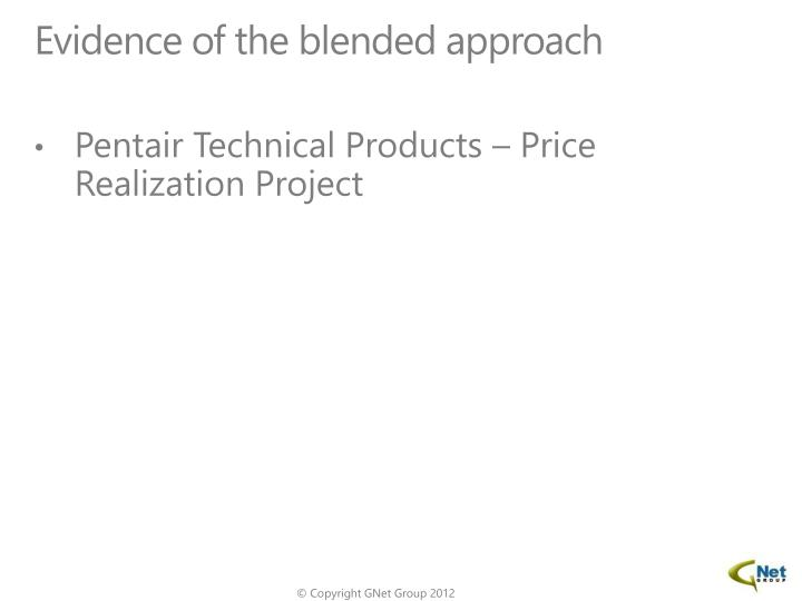Evidence of the blended approach