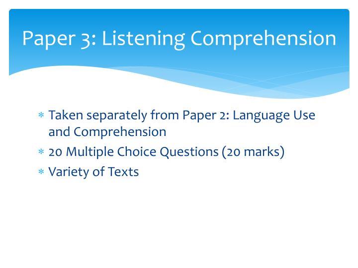 Paper 3: Listening Comprehension