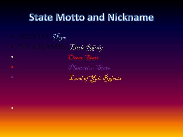 State Motto and Nickname