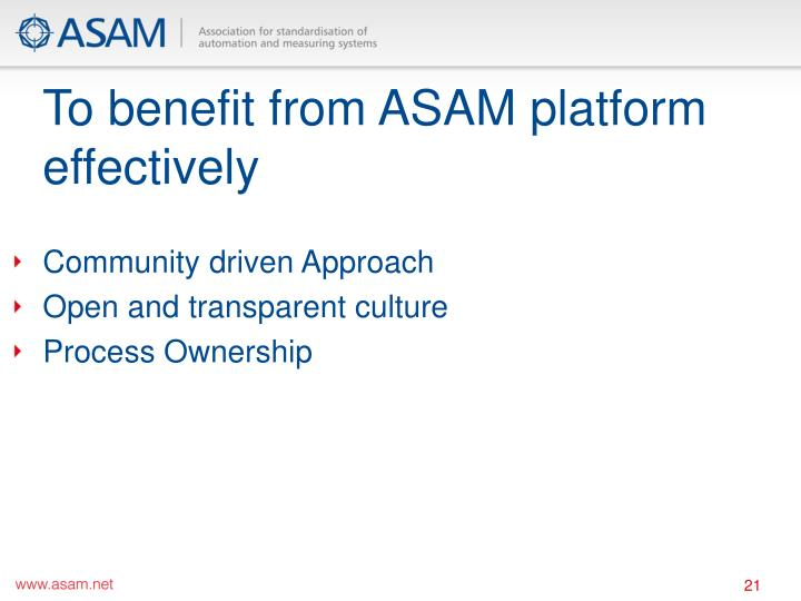 To benefit from ASAM platform effectively