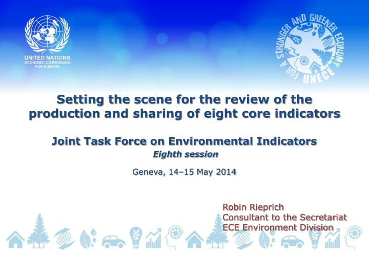 setting the scene for the review of the production and sharing of eight core indicators