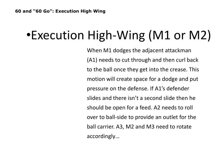"""60 and """"60 Go"""": Execution High Wing"""