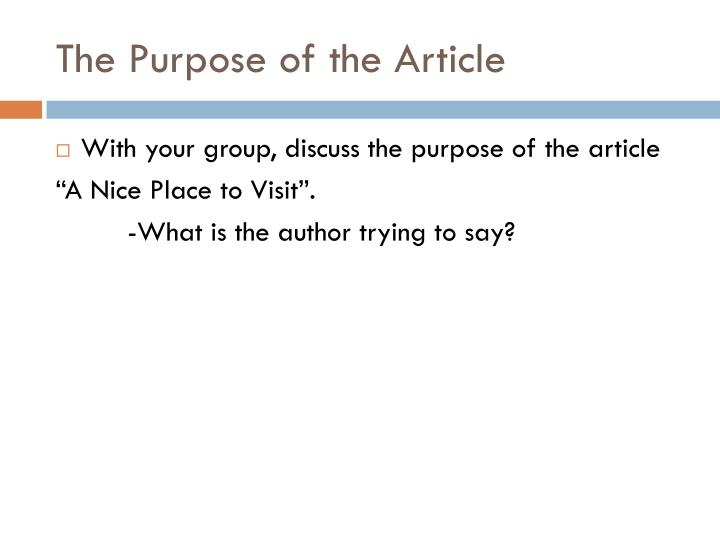 The Purpose of the Article