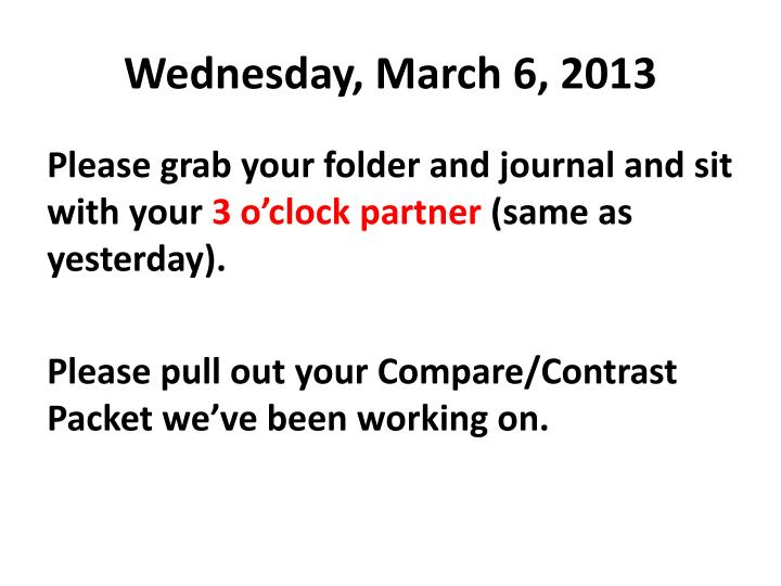 Wednesday, March 6, 2013