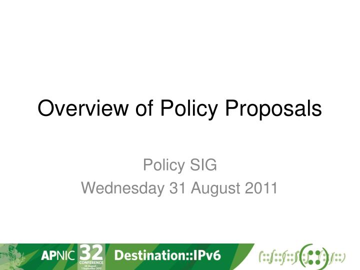 overview of policy proposals