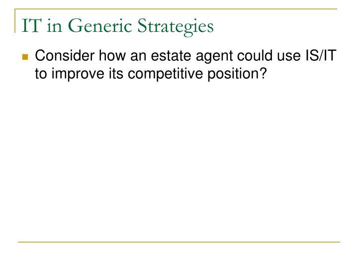 IT in Generic Strategies