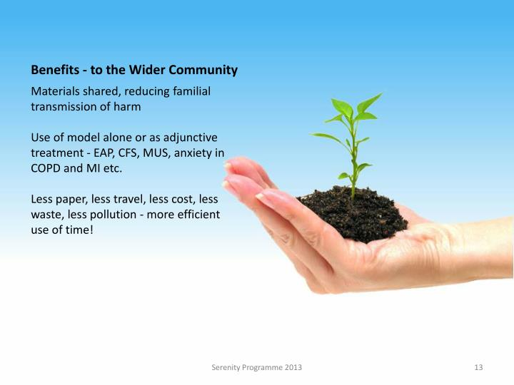 Benefits - to the Wider Community