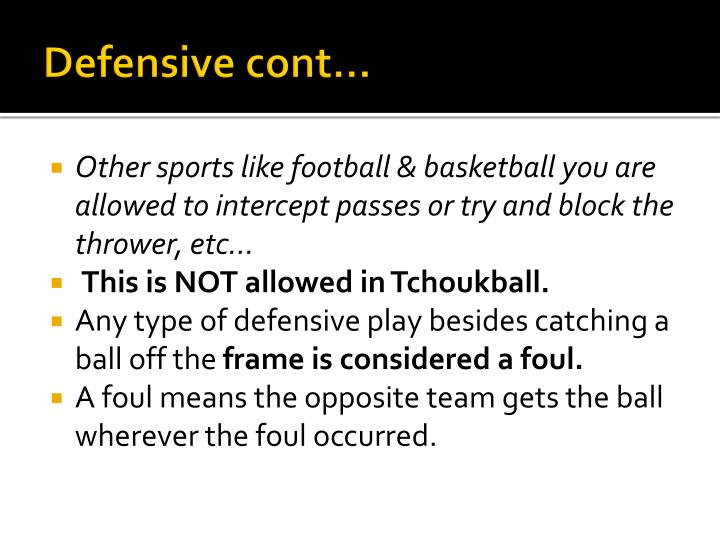 Defensive cont…