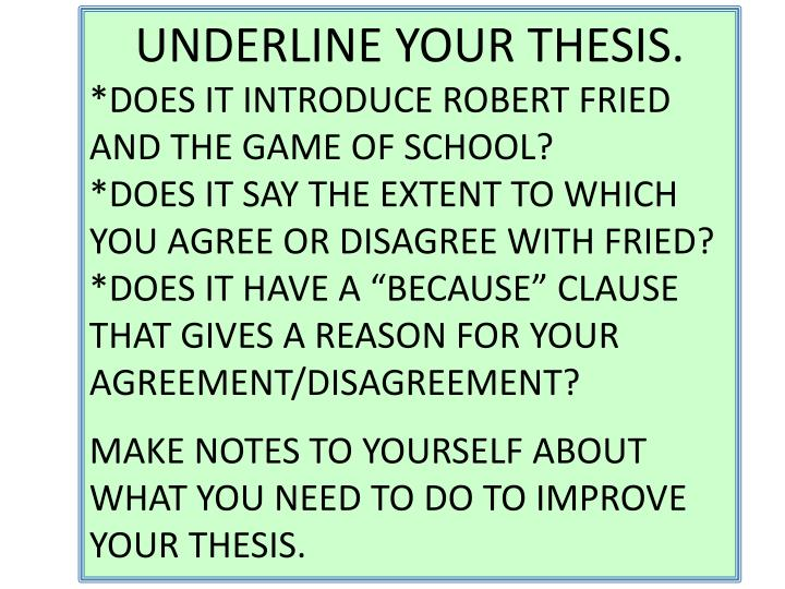 UNDERLINE YOUR THESIS.