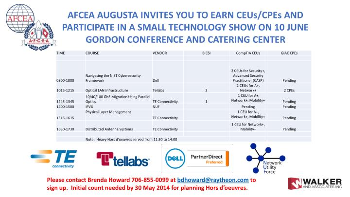 AFCEA AUGUSTA INVITES YOU TO EARN CEUs/CPEs AND PARTICIPATE IN A SMALL TECHNOLOGY SHOW ON 10 JUNE  GORDON CONFERENCE AND CATERING CENTER