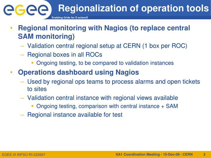 Regionalization of operation tools