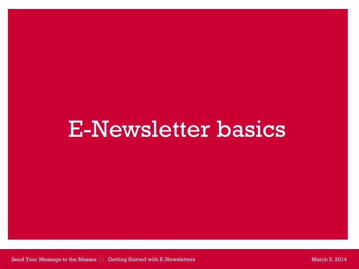 E newsletter basics