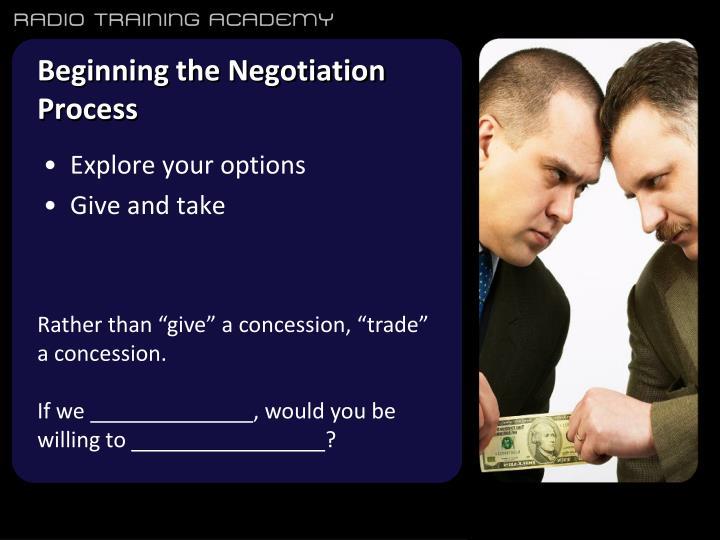 Beginning the Negotiation Process