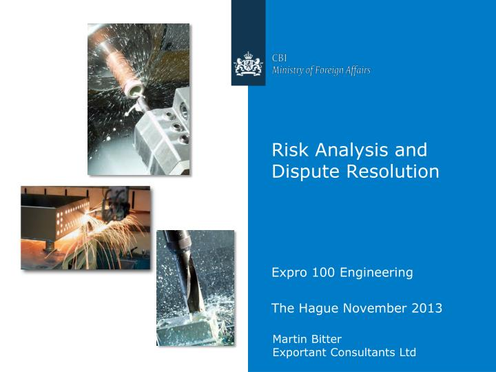 Risk analysis and dispute resolution