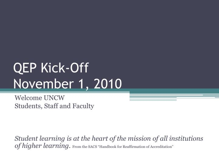 qep kick off november 1 2010