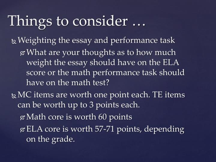 Weighting the essay and performance task