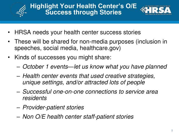Highlight Your Health Center's O/E Success through Stories
