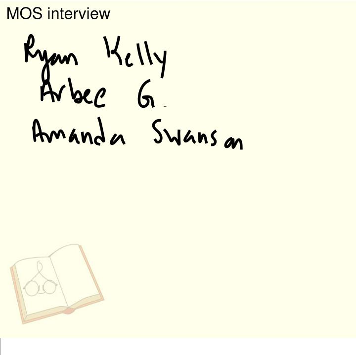 MOS interview