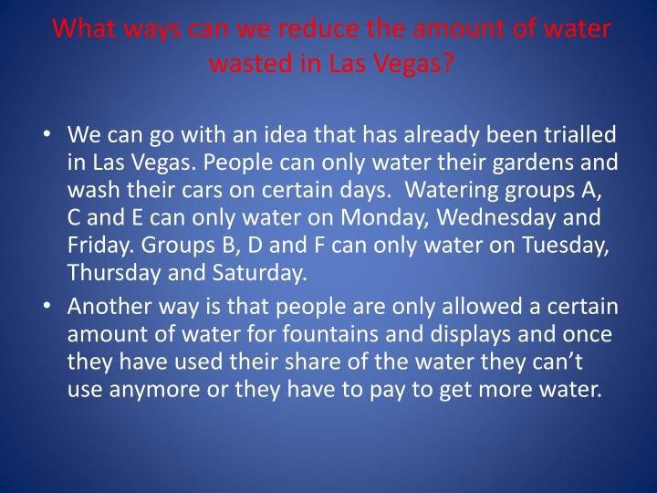 What ways can we reduce the amount of water wasted in Las Vegas?