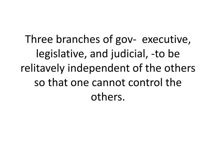 Three branches of