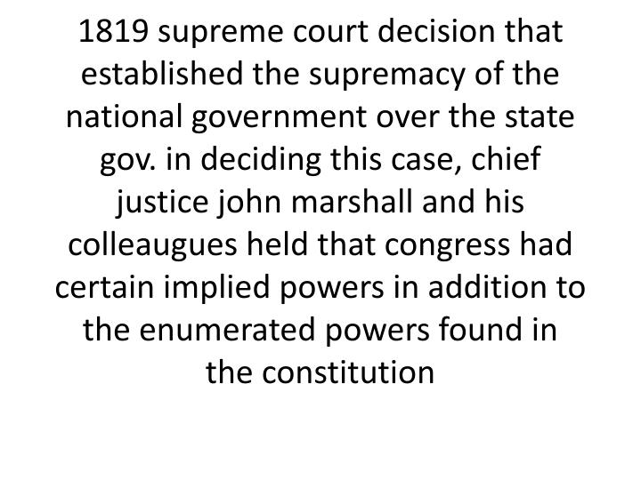 1819 supreme court decision that established the supremacy of the national government over the state