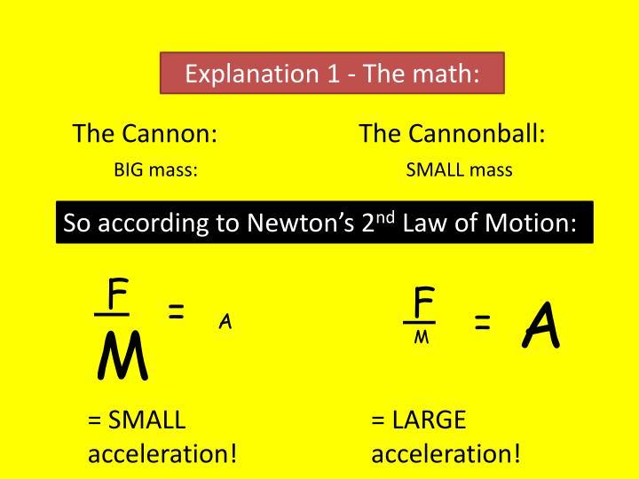 Explanation 1 - The math: