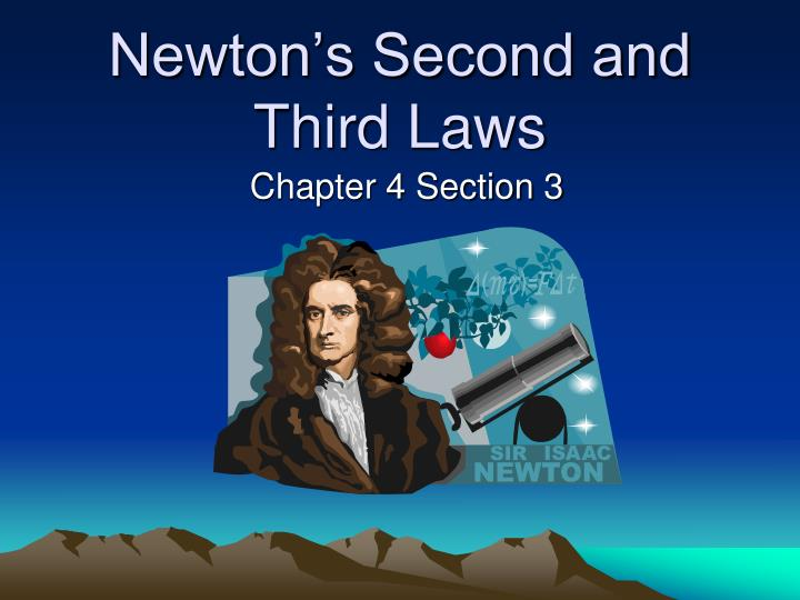 Newton s second and third laws