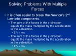 solving problems with multiple forces
