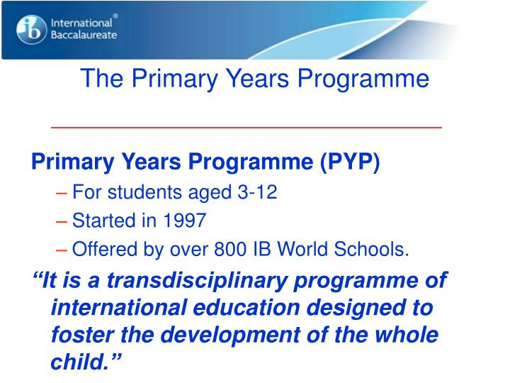 The Primary Years Programme