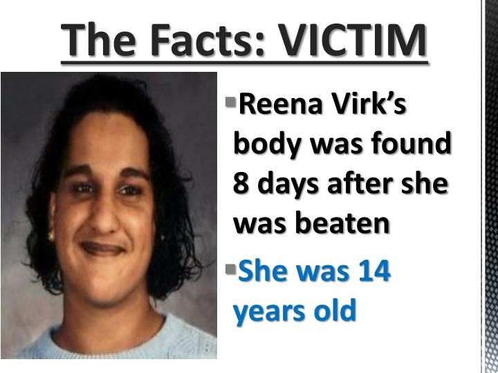 The Facts: VICTIM