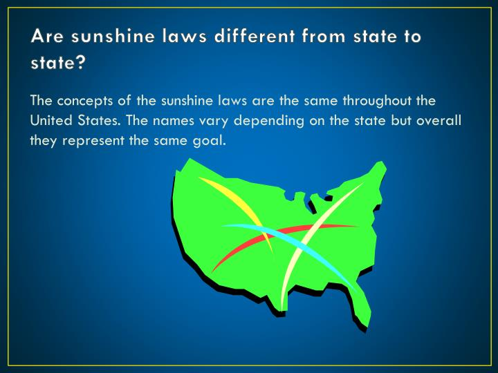 Are sunshine laws different from state to state?