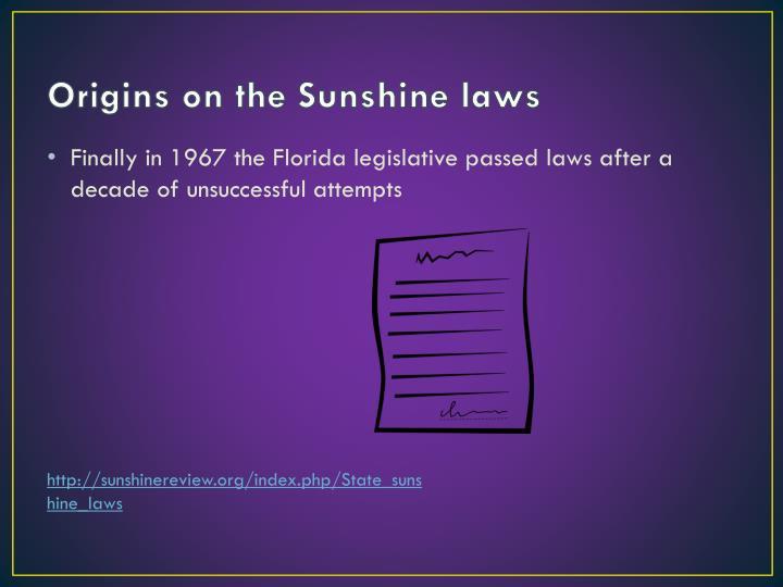 Origins on the Sunshine laws