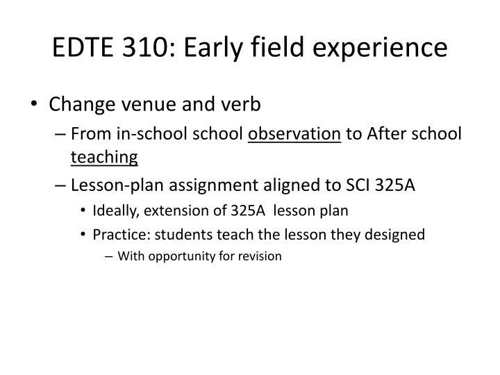 EDTE 310: Early field experience