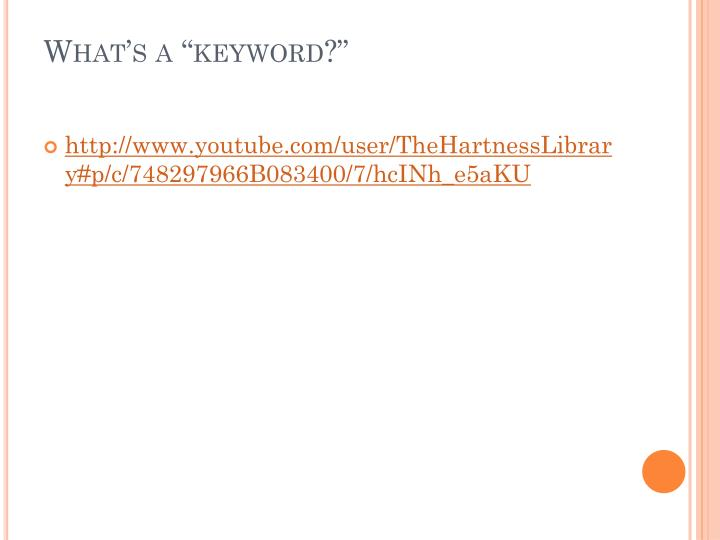 """What's a """"keyword?"""""""
