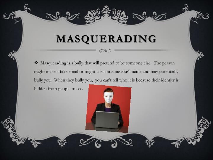 masquerading