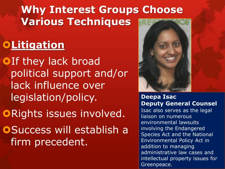 Why Interest Groups Choose Various Techniques