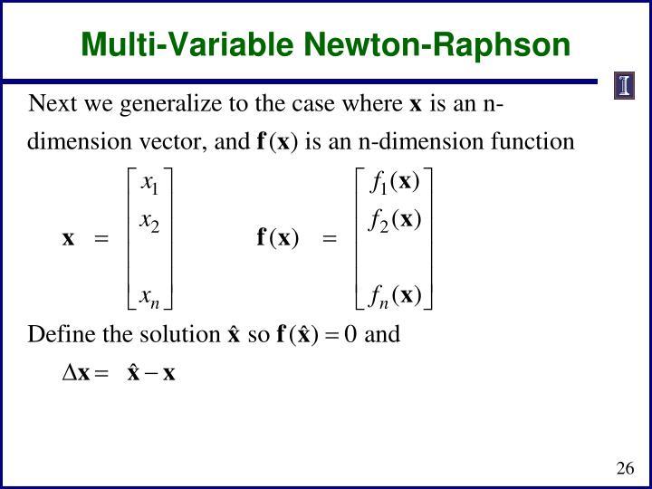 Multi-Variable Newton-