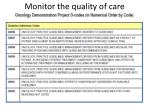 monitor the quality of care