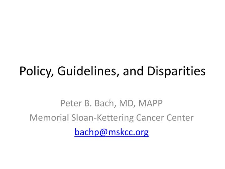 policy guidelines and disparities