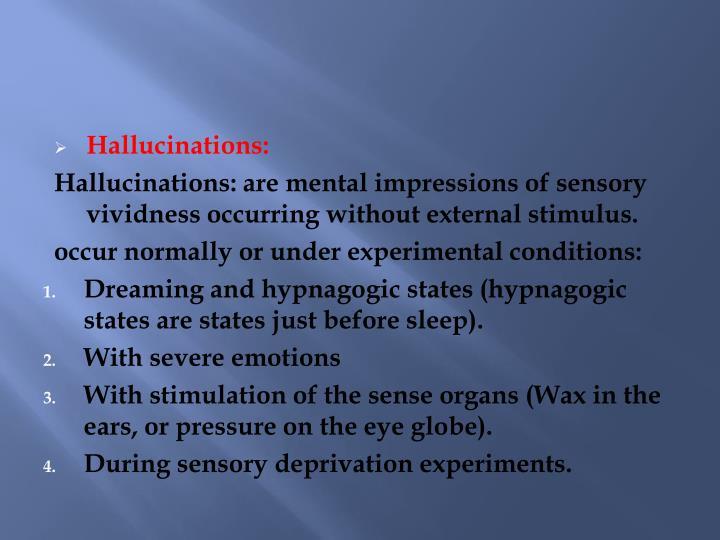 Hallucinations: