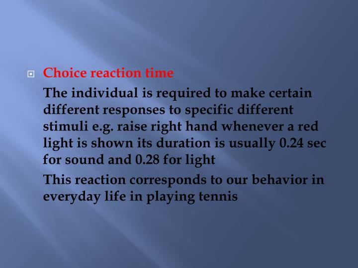 Choice reaction time